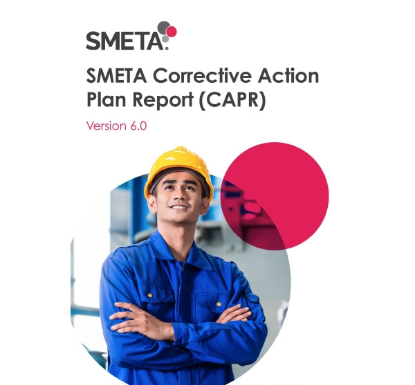 SMETA Corrective Action Plan Report( CAPR )